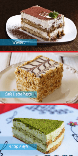 Antep Keyfi Cafe Latte Pasta Tiramisu
