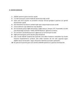 8. ASKOM KARARLARI 1- ASKOM üyelerinin görev tanımları yapıldı