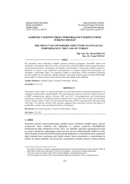 Sahiplik Yapısının Firma Performansı Üzerine Etkisi: Türkiye Örneği