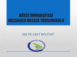 DIŞ TİCARET Oryantasyon Programı - Düzce Üniversitesi Akçakoca