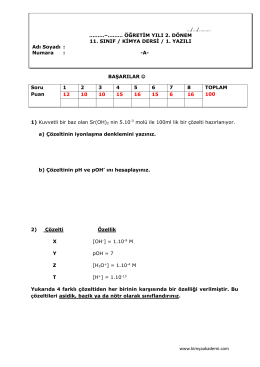BAŞARILAR 1) Kuvvetli bir baz olan Sr(OH)2 nin 5.10