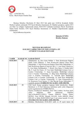 03 Mart 2015 Tarihli Olağan Meclis Toplantısı Karar Özeti