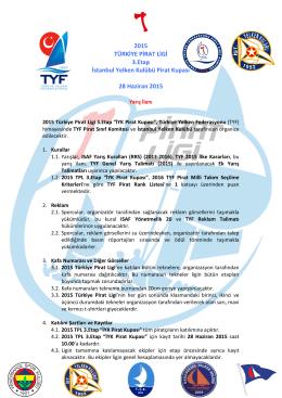 2015 TÜRKİYE PİRAT LİGİ 3.Etap İstanbul Yelken Kulübü Pirat Kupası