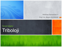 Triboloji - Prof.Dr Akgün Alsaran