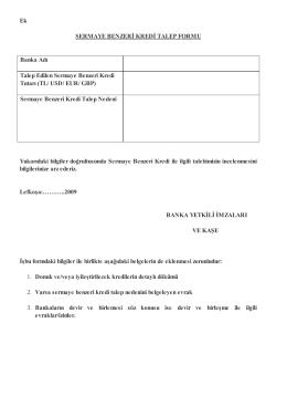 Ek SERMAYE BENZERİ KREDİ TALEP FORMU Banka Adı Talep