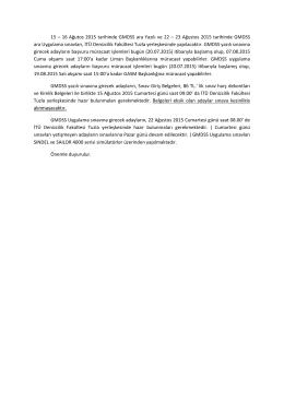 15 – 16 Ağutos 2015 tarihinde GMDSS ara Yazılı ve 22 – 23