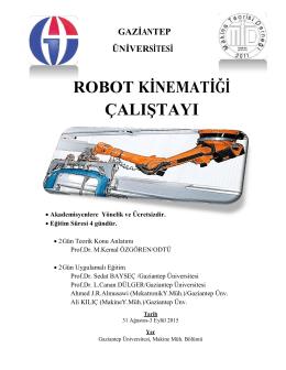 ROBOT KĠNEMATĠĞĠ ÇALIġTAYI