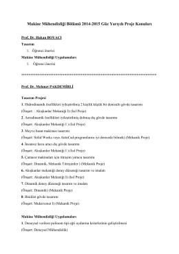 Makine Mühendisliği Bölümü 2014-2015 Güz Yarıyılı Proje Konuları