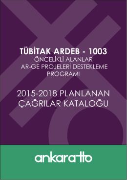 tübitak ardeb - 1003 2015-2018 planlanan çağrılar