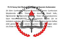 75.Yıl Saray Halı İlkokulu Cumhuriyet Bayramı Kutlamaları 11.11