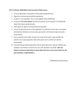 2015 Yaz Dönemi UGMB Bölümü Staj Sunumlarına İlişkin Duyuru: 1