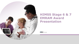 HIMSS Stage 6 & 7 EMRAM Award Presentation