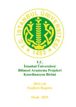 2014 yılı Faaliyet Raporu - İstanbul Üniversitesi | Bilimsel Araştırma
