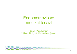 Endometriozis ve medikal tedavi