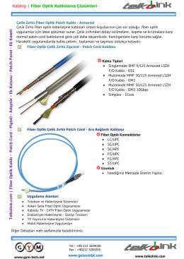 Çelik Zırhlı Fiber Optik Patch Kablo ve Zipcord - Armored