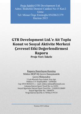 GTR Development Ltd.`e Ait Toplu Konut ve Sosyal Aktivite Merkezi