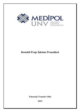 Destekli Proje İşletme Prosedürü - Medipol Üniversitesi | Teknoloji
