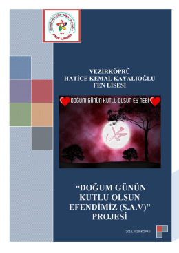 """""""DOĞUM GÜNÜN KUTLU OLSUN EFENDİMİZ (S.A.V)"""" PROJESİ"""