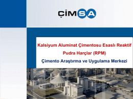 Kalsiyum Aluminat Çimentosu Esaslı Reaktif Pudra Harçlar (RPM)