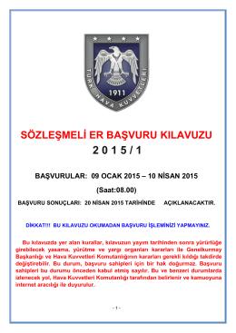 SÖZLEŞMELİ ER BAŞVURU KILAVUZU 2 0 1 5 / 1 BAŞVURULAR