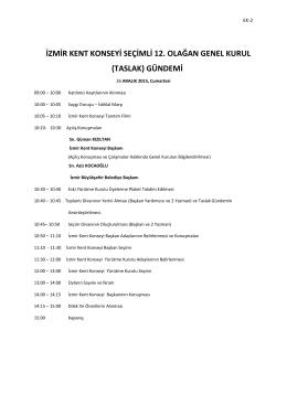 izmir kent konseyi seçimli 12. olağan genel kurul (taslak) gündemi