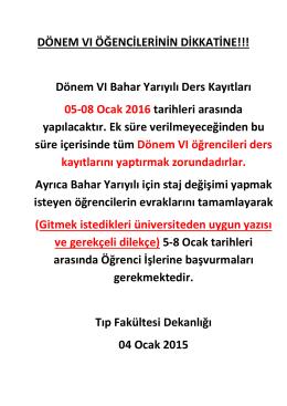 DÖNEM VI ÖĞENCİLERİNİN DİKKATİNE!!! Dönem VI Bahar Yarıyılı