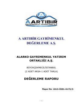 EKSPERTİZ RAPORU - Alarko Gayrimenkul Yatırım Ortaklığı A.Ş.