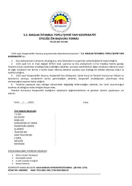 Başvuru Formu  - SS Maslak Istanbul Toplu Işyeri Yapı Kooperatifi