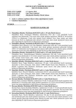 11 Ağustos 2015 TOPLANTI GÜNÜ - Erzurum Büyükşehir Belediyesi