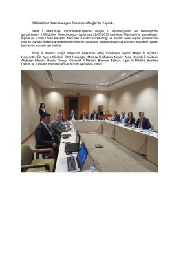 İl Müdürleri Koordinasyon Toplantısı Muğla`da Yapıldı. İzmir İl