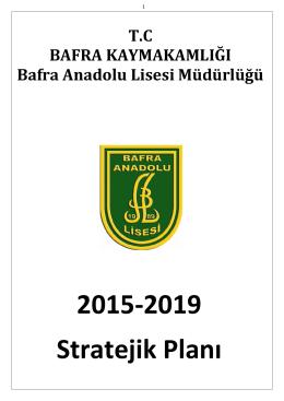 Stratejik Planımız - BAFRA - Bafra Anadolu Lisesi
