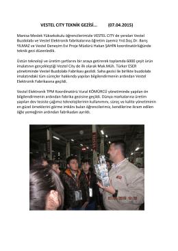 vestel cıty teknik gezisi... (07.04.2015)