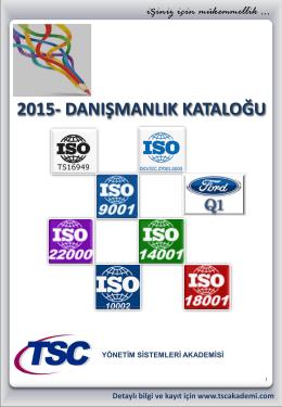 ISO 22000 : 2015 GIDA GÜVENLİĞİ YÖNETİM SİSTEMİ