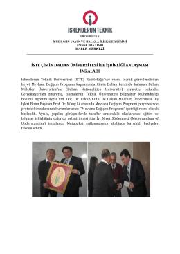 İSTE ÇİN`in Dalian Üniversitesi İle İşbirliği Anlaşması İmzaladı