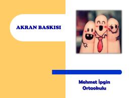 akran baskısı - Mehmet İpgin Ortaokulu