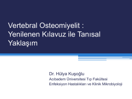 Vertebral Osteomyelit Tanısal yaklaşım