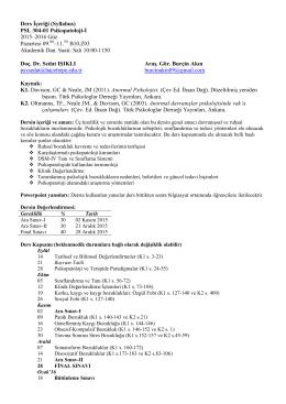 Ders İçeriği (Syllabus) PSL 304-01 Psikopatoloji