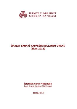 İMALAT SANAYİ KAPASİTE KULLANIM ORANI (Ekim 2015)