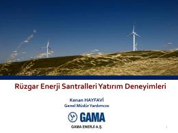 Rüzgar Enerji Santralleri Yatırım Deneyimleri Kenan HAYFAVİ
