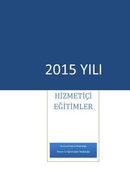 2015 Yılı Hizmetiçi Eğitimler