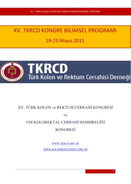 Xv . TÜRK KOLON ve REKTUM CERRAHİ KONGRESİ BİLİMSEL