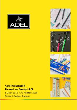 Adel Kalemcilik Ticaret ve Sanayi A.Ş.