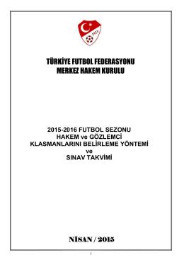 2015-2016 FUTBOL SEZONU HAKEM ve GÖZLEMCĠ