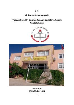 Stratejik Plan - Taşucu Prof. Dr. Durmuş Tezcan Mesleki ve Teknik