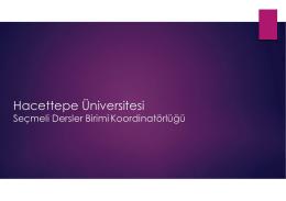 Hacettepe Üniversitesi Seçmeli Dersler Birimi Koordinatörlüğü