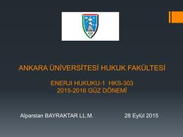 1.Hafta - Ankara Üniversitesi Hukuk Fakültesi