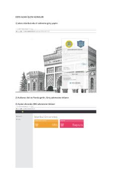 DERS ALMA İŞLEM ADIMLARI 1) aksis.istanbul.edu.tr adresine giriş