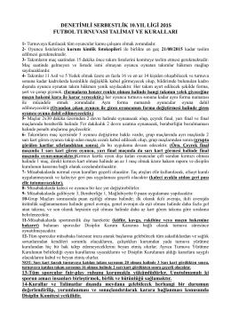 denetimli serbestlik 10.yıl ligi 2015 futbol turnuvası talimat ve kuralları