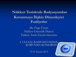 Özge Ünver - 1.Ulusal Radyasyondan Korunma Kongresi