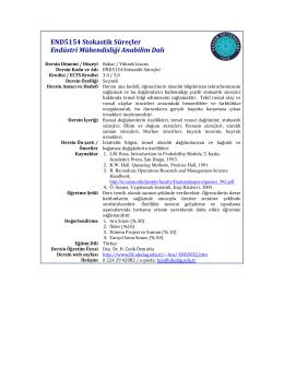 END5154 Stokastik Süreçler Endüstri Mühendisliği Anabilim Dalı